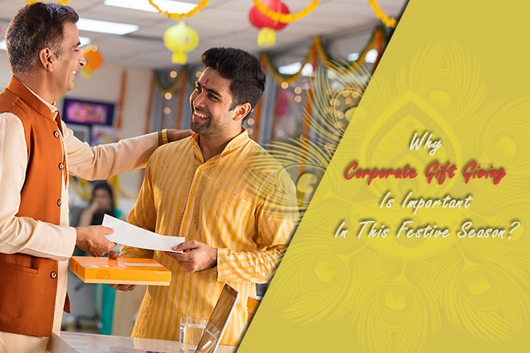 Why Corporate Gift Giving Is Important In This Festive Season?